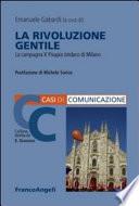 La rivoluzione gentile  La campagna X Pisapia sindaco di Milano