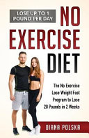 No Exercise Diet