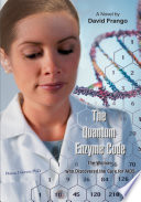 The Quantum Enzyme Code (The Woman Who Discovered the Cure for Aids) Precipitates A Mad Scramble For The