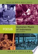 Focus  Gamelan Music of Indonesia