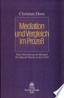 Mediation und Vergleich im Prozess