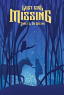 Lost Girl Missing : they ran away. she was just trying...