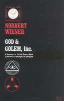God and Golem  Inc Owes As Much To Norbert Wiener