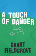 A Touch Of Danger : his family, archie witnesses a murder that...