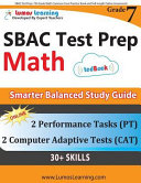 SBAC Test Prep  7th Grade Math Common Core Practice Book and Full length Online Assessments