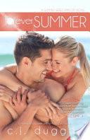 Forever Summer (The Summer Series) (Volume 7) by C.J Duggan