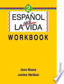 Espanol Para La Vida 2   Workbook