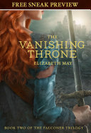 The Vanishing Throne (Sneak Preview) : vanishing throne: book two of...