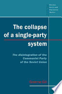 The Collapse of a Single Party System