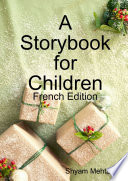 A Storybook for Children  French Edition