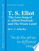 T S Eliot The Love Song Of J Alfred Prufrock And The Waste Land