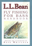 L L  Bean Fly Fishing for Bass Handbook