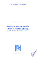 Expression   Function of a Serotoninergic System in the Rat Anterior Pituitary