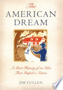 The American Dream The Dreams And Aspirations Of Most Americans