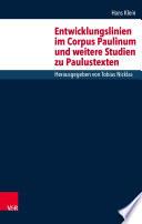 Entwicklungslinien im Corpus Paulinum und weitere Studien zu Paulustexten