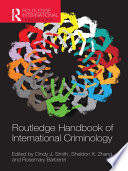 Routledge Handbook Of International Criminology : thinking and findings from a diverse group...