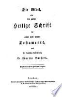 Die Bibel oder die ganze Heilige Schrift  nach der deutschen Uebers  Martin Luthers