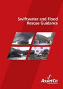 Swiftwater and flood rescue guidance