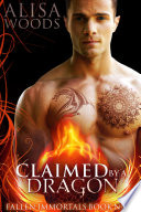 Claimed by a Dragon (Fallen Immortals 9) Pdf/ePub eBook