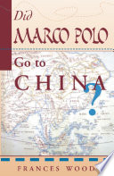 Did Marco Polo Go To China