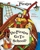 Do Pirates Go to School
