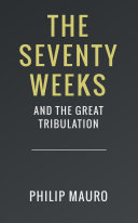 download ebook the seventy weeks and the great tribulation pdf epub