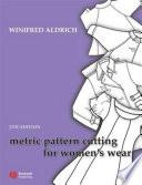 Metric Pattern Cutting For Women S Wear