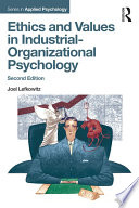 Ethics And Values In Industrial Organizational Psychology