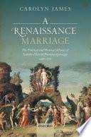A Renaissance Marriage Book PDF