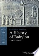 A History Of Babylon 2200 Bc Ad 75