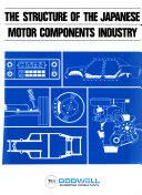 The structure of the Japanese motor components industry