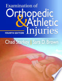 Examination of Orthopedic   Athletic Injuries