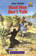 Dead Men Don t Talk Which Aims To Help Them To Develop An