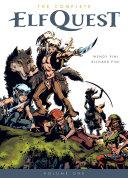 The Complete Elfquest Volume 1 The Original Quest