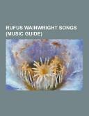 Rufus Wainwright Songs