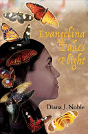 Evangelina Takes Flight