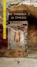Das Hanghaus 2 in Ephesos