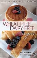 Oasis Kitchen  Wheat Free  Dairy Free Recipes