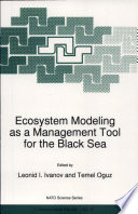 Ecosystem Modeling as a Management Tool for the Black Sea