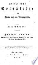 Franz  sische Sprachlehre f  r Schulen und zum Privatunterricht