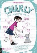 Charly - Meine Chaosfamilie und ich, Band 02