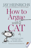 How To Argue With A Cat book