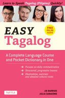 Easy Tagalog: A Complete Language Course and Pocket Dictionary in One