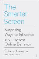 The Smarter Screen by Shlomo Benartzi/
