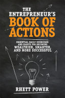 download ebook the entrepreneur's book of actions: essential daily exercises and habits for becoming wealthier, smarter, and more successful pdf epub