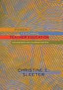Ebook Power, Teaching, and Teacher Education Epub Christine E. Sleeter Apps Read Mobile