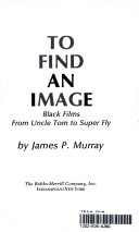 To find an image  Black films from Uncle Tom to Super Fly