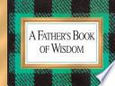 A Father s Book of Wisdom