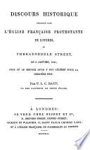 Discours historique prononcé dans l'Eglise protestante française de Londres, en Threadneedle Street, le 3 janvier, 1841