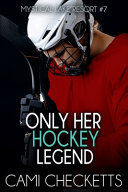 Only Her Hockey Legend